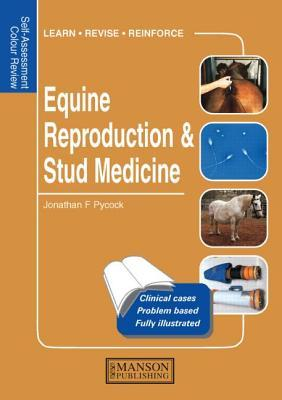 Self Assessment Colour Review of Equine Reproduction and Stud Medicine