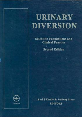 Urinary Diversion, Second Edition: Scientific Foundations and Clinical Practice