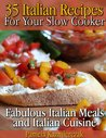 35 Italian Recipes for your Slow Cooker