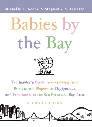 Babies by the Bay by Michelle L. Keene