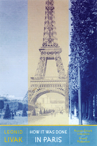 How It Was Done In Paris by Leonid Livak