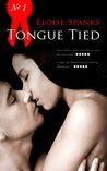 Tongue Tied (Being Eloise, #1)