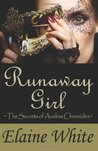 Runaway Girl (The Secrets of Avelina Chronicles, #1)