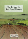 The Last of the Real Small Farmers
