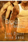 The Broken Triangle (The Square Peg, #2)