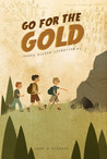 Go for the Gold: Honch Wilson Adventure #1