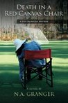 Death In A Red Canvas Chair: A Rhe Brewster Mystery (Book 1)