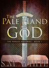 The Pale Hand of God (The Paruus Histories, #1)