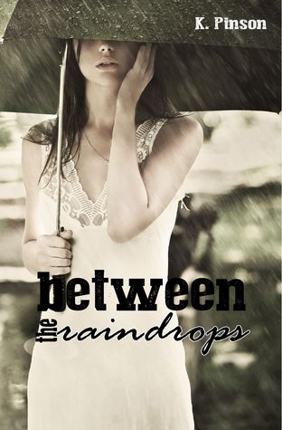 Between the Raindrops (Tempting Fate)