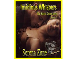 Insidious Whispers (The Hunter Diaries)