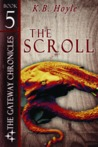 The Scroll (The Gateway Chronicles #5)