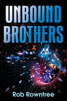 Unbound Brothers