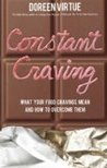Constant Craving: What Your Food Cravings Mean and How to Overcome Them