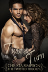 Twist & Turn (Twisted, #2)