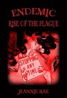 Endemic Rise of the Plague