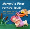 Mommy's First Picture Book by J.D. Simone