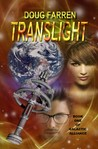 Translight! (Galactic Alliance, #1)