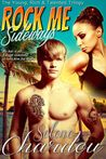 Rock Me Sideways (Young, Rich & Talented Trilogy, #2)