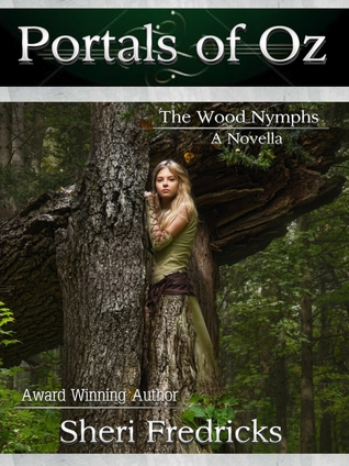 Portals of Oz (A Wood Nymphs Erotic Novella)
