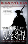 The Girl of Hrusch Avenue (Powder Mage, #0.5)