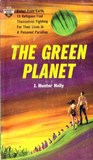 The Green Planet: A Science Fiction Novel