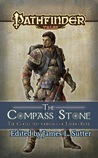 The Compass Stone: The Collected Journals of Eando Kline (Pathfinder Tales)