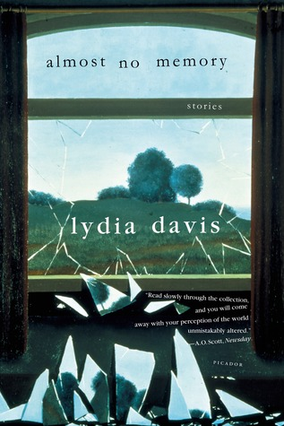Almost No Memory by Lydia Davis
