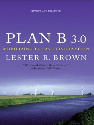 Plan B 3.0: Mobilizing to Save Civilization