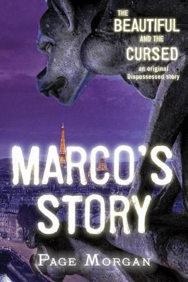 The Beautiful and the Cursed: Marco's Story (The Dispossessed, #1.5)
