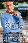 Changing Owen's Mind (A Paranormal's Love #3)