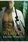 To Wed a Werewolf (Scattered Siblings Book, #1)