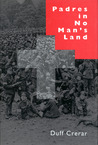 Padres in No Man's Land, First Edition by Duff Crerar