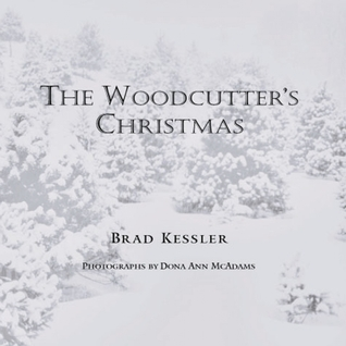 The Woodcutter's Christmas by Brad Kessler