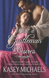 What a Gentleman Desires (Redgrave #3)