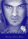 A Rose for Lancaster by Christine Elaine Black