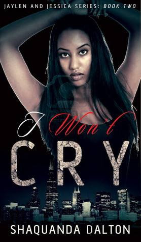 I Won't Cry (Jaylen and Jessica Series)