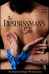 The Businessman's Tie (The Power to Please, #1)