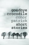 Goodbye Crocodile