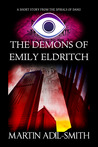 The Demons of Emily Eldritch (A short story from The Spirals of Danu)