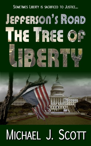 The Tree of Liberty (Jefferson's Road, #3)
