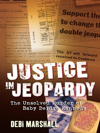 Justice in Jeopardy: The Unsolved Murder of Baby Deidre Kennedy