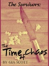 The Time of Chaos (The Survivors #1)