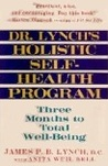 Dr. Lynch's Holistic Self-Health Program: Three Months to Total Well-Being