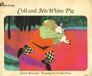 Coll and His White Pig by Lloyd Alexander