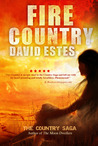 Fire Country by David Estes