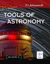 Tools of Astronomy (It's Astronomical)