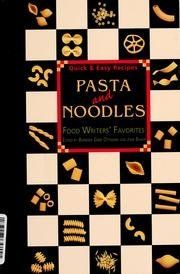 Pasta And Noodles Food Writers Favorites