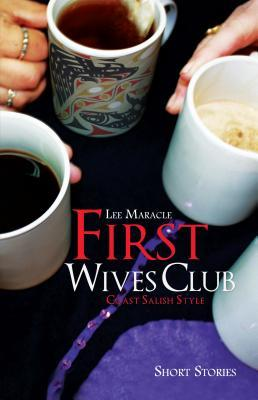 First Wives Club by Lee Maracle