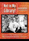 Not in My Library! by Sanford Berman