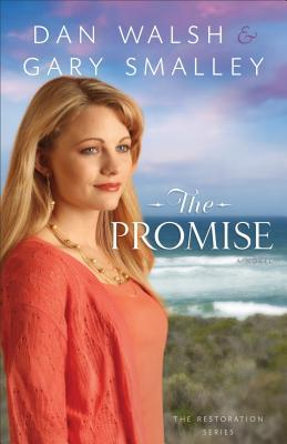 The Promise (The Restoration Series, #2)